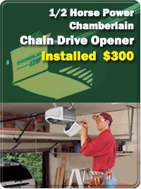 1/2 horse power Chamberlain chain drive opener installed $279 EAST COAST GARAGE DOORS (321) 676-3191 | Breavrd County, FL | Melbourne, Titusville, Merritt Island, Cocoa Beach, Indiatlantic, Mims, Viera